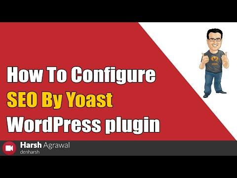 How To Configure SEO By Yoast WordPress plugin