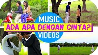 Ada Apa Dengan Cinta [Drama Music Video]