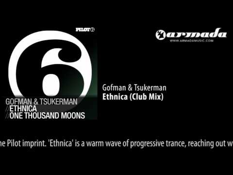 Gofman & Tsukerman - Ethnica (Club Mix) [PILOT56]