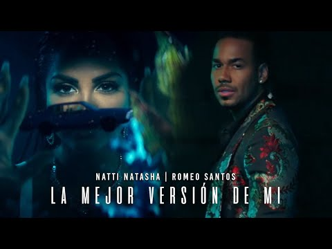 Natti Natasha X Romeo Santos - La Mejor Version De Mi Remix Official Video