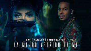 Natti Natasha X Romeo Santos – La Mejor Versión De Mi (Remix) [Official Video]