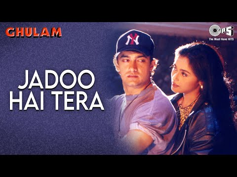 Jadoo Hai Tera | Aamir Khan & Rani Mukherjee | Ghulam Movie | Kumar & Alka | 90's Hindi Songs
