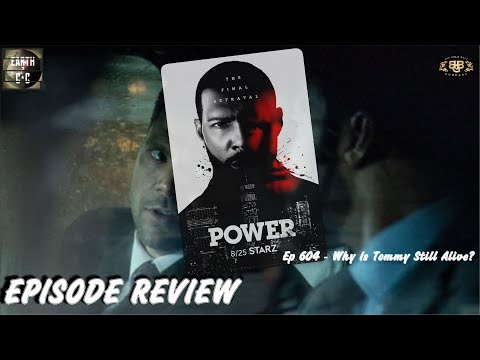Power Season 6 - Episode 4 - Why Is Tommy Still Alive ? Review | STARZ | Ep 604