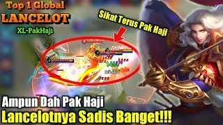 Video Lancelot Pak Haji S4d1s Ngak Ada Obatnya Dah, Remuk Tulang Musuh - Top 1 Global Lancelot XL•PakHaji MP3, 3GP, MP4, WEBM, AVI, FLV Juli 2018