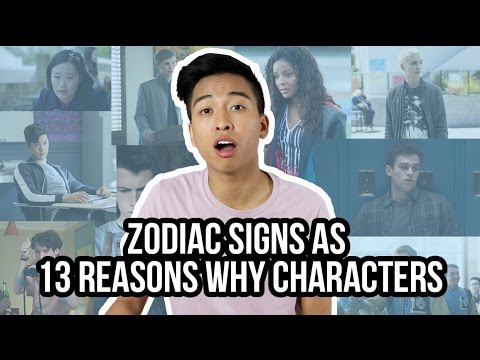 Which 13 Reasons Why Character matches your Zodiac Sign?