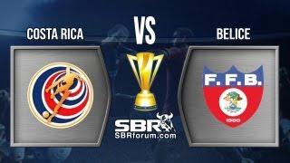 Costa Rica Vs Belice 2013 | Análisis De Apuestas | Copa De Oro 2013