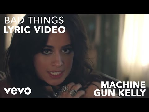 Bad Things Lyric Video [Feat. Camila Cabello]