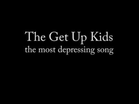 Tekst piosenki Get up kids - The most depressing song po polsku