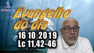 Evangelho do dia 16/10/2019, narrado com reflexão. Evangelho (Lc 11,42-46)