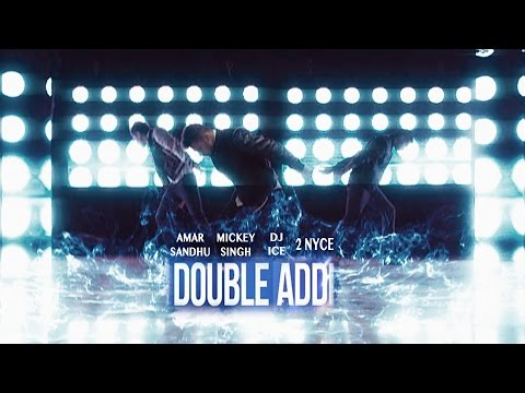 Video Double Addi - Mickey Singh | Amar Sandhu | DJ ICE | 2NyCe | Brand New Songs 2014 download in MP3, 3GP, MP4, WEBM, AVI, FLV January 2017