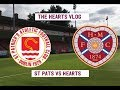 DEFEAT IN DUBLIN!!! | St Patrick's FC VS Hearts | The Hearts Vlog Season 3 Episode 2