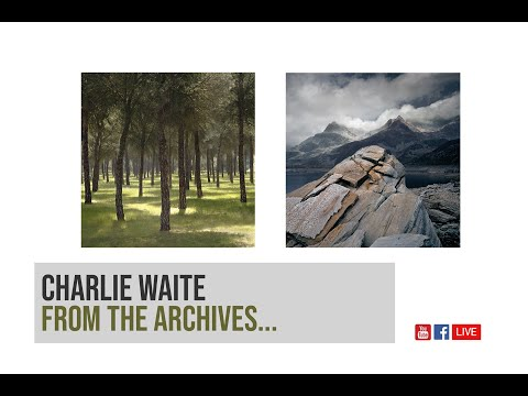 Charlie Waite Landscape Photography | From the Archives Livestream
