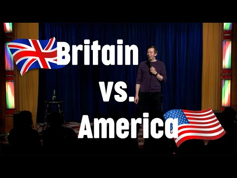 Britain vs. America - Stand Up Comedy