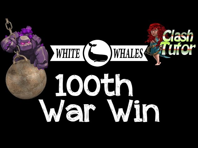 Clash of clans white whales 100th win clan wars reca for 100th window full album