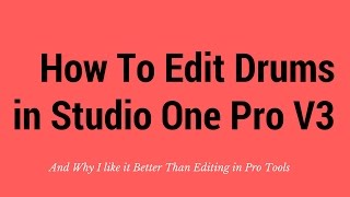 Download Lagu Drum Editing in Studio One Pro and Why I Like it Better Than Pro Tools Mp3