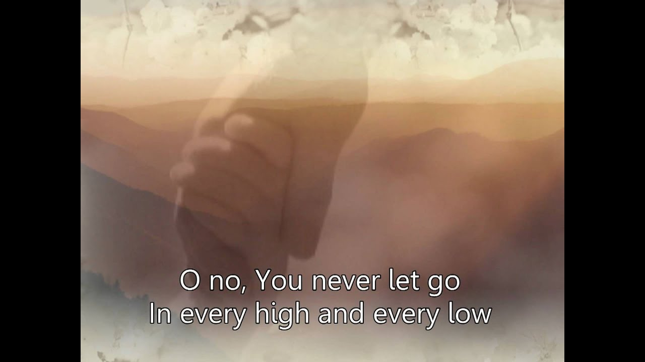 You never let go – Matt Redman
