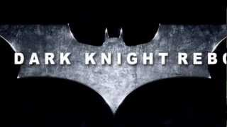 The Dark Knight Reborn (2016) Trailer
