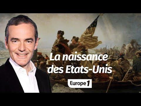Au cœur de l'histoire:  La naissance des Etats-Unis (Franck Ferrand)