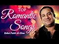 Top Romantic Songs | Rahat Fateh Ali Khan Hits | Best Love Songs