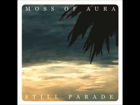 Moss Of Aura - Never