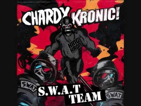 Chardy & Kronic   S W A T Team Original Mix)