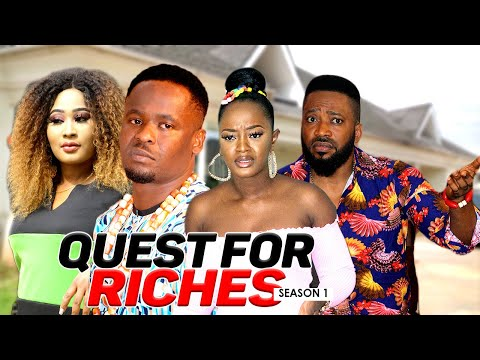 QUEST FOR RICHES 1 - LATEST NIGERIAN NOLLYWOOD MOVIES