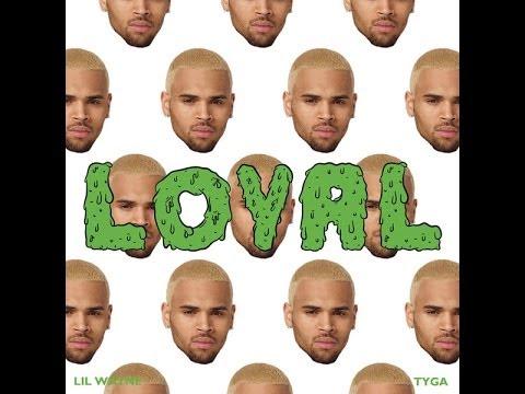 "Chris Brown - ""Loyal"" (feat. Lil Wayne & Tyga) {CLEAN / AUDIO}"