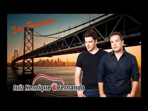 Luiz Henrique e Fernando - São Francisco lyrics