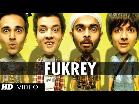 """Fukrey Title Song""  Fuk Fuk Fukrey | Pulkit Samrat, Manjot Singh, Ali Fazal, Varun Sharma"