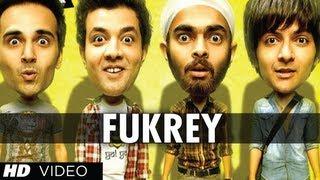 Fukrey Song