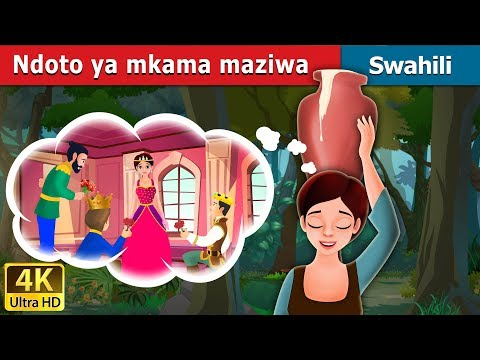 Ndoto ya mkama maziwa   Milkmaid's Dream Story in Swahili   Swahili Fairy Tales