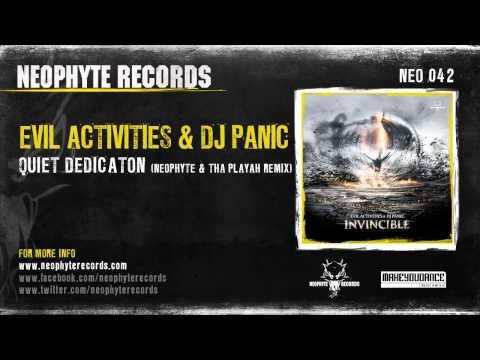 Evil Activities & DJ Panic - Quiet Dedication