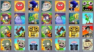 Troll Quest Meme,Red Ball 4,Sonic Forces,Zombie Tsunami,PVZ Heroes,Dumb Ways 3,Zombie Catcher