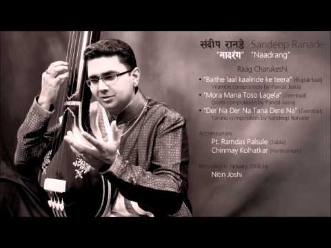 Sandeep Ranade - Raag Charukeshi (2008)