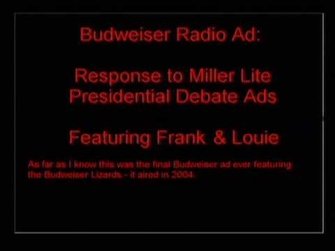 Budweiser Frank and Louie Commercial - Response to Miller President of Beer