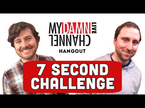 MyDamnChannel - Nate and Chris do the 7 Second Challenge. Watch Self-Help here: http://www.youtube.com/playlist?list=PLtjme5if5dJW-pZ36IHKKNWLv4uOFFjnS My Damn Channel LIVE:...