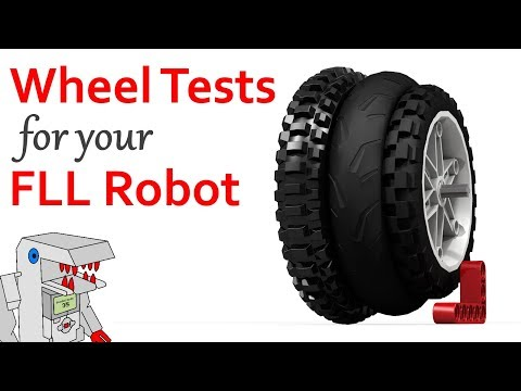 The Best Wheels for Your FLL Robot - Two New Tests You Can Try