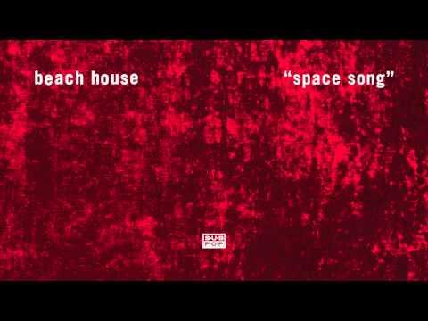 Space Song - BEACH HOUSE