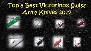 Presenting the Top 8 Best Victorinox Swiss Army Knives For Camping, EDC or Backpacking etc.. Visit https://goo.gl/PkXCt8 now.