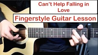 Video Can't Help Falling in Love (Elvis) | Fingerstyle Guitar Lesson (Tutorial) How to play Fingerstyle MP3, 3GP, MP4, WEBM, AVI, FLV April 2018