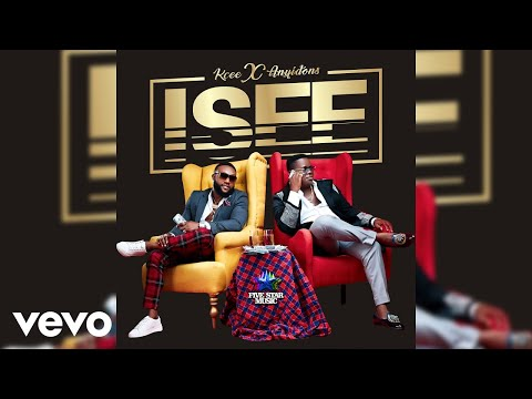 Kcee - ISEE (Official Audio) ft. Anyidons
