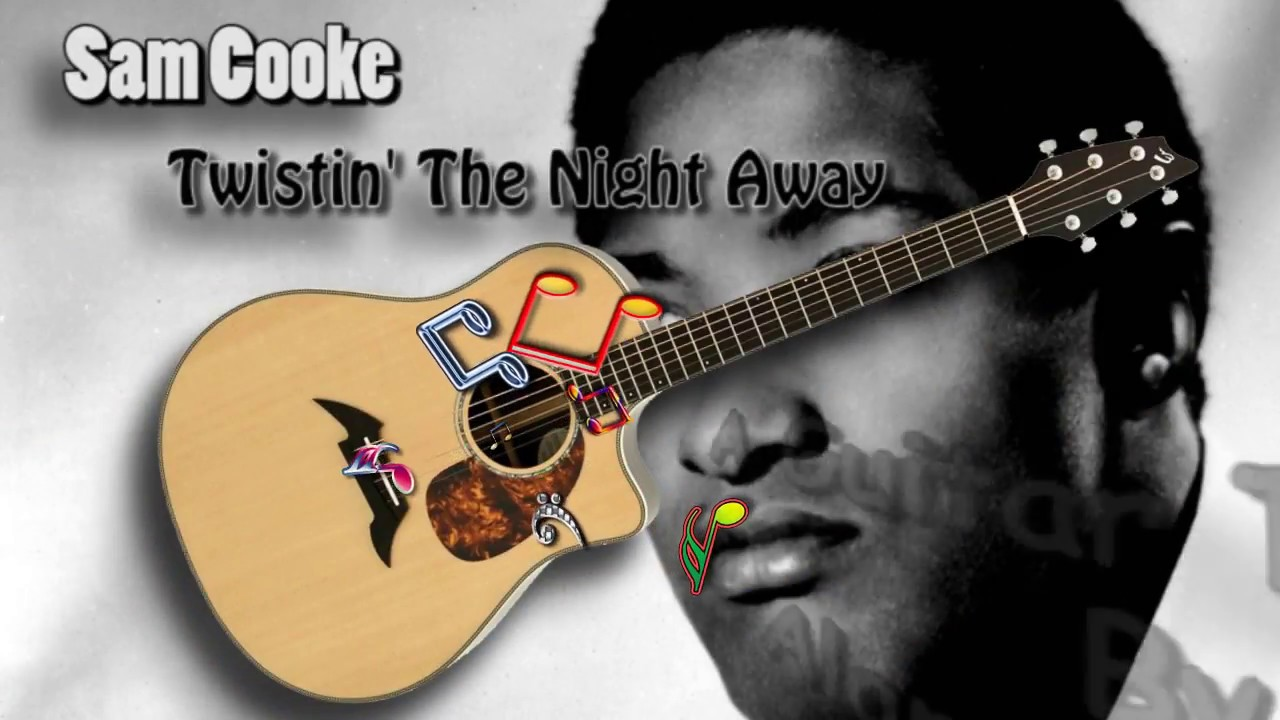Twistin' The Night Away – Sam Cooke – Acoustic Guitar Lesson (easy)
