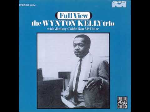 The Wynton Kelly Trio – Full View (Full Album)