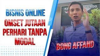 Video BISNIS ONLINE - OMSET JUTAAN PERHARI TANPA MODAL   BONG AFFAND MP3, 3GP, MP4, WEBM, AVI, FLV November 2018