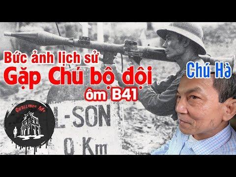 Vô tình gặp người chiến sỹ ôm B41 năm xưa tại Lạng Sơn 0KM - Thời lượng: 14 phút.
