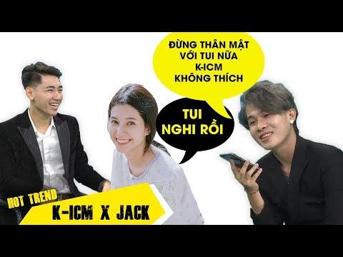 Jack gọi nữ chính MV Sóng gió tâm sự về mối quan hệ với K ICM - Thời lượng: 16:10.
