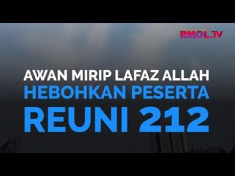 Awan Mirip Lafaz Allah Hebohkan Peserta Reuni 212