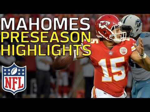 Video: Patrick Mahomes Named Starter in Week 17: Full Preseason Highlights   NFL Highlights
