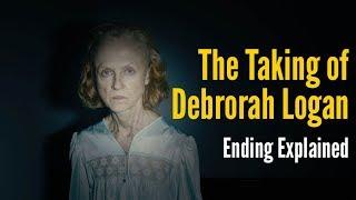 The Taking Of Deborah Logan Ending Explained  Spoiler Warning