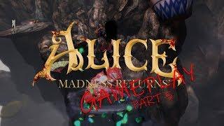 GAMEPLAY Alice Madness Returns - Part 5 - Oriental Grove | i7-7700K / GTX 1060 6G